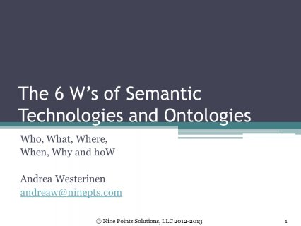 Slide 1 The 6 W s of Semantic